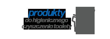 Środki do czyszczenia toalety – sprzedaż hurtowa